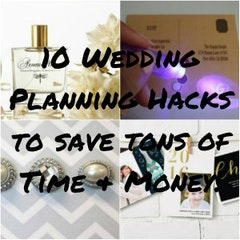 10 Wedding Planning Hacks to Save Tons of Time and Money!
